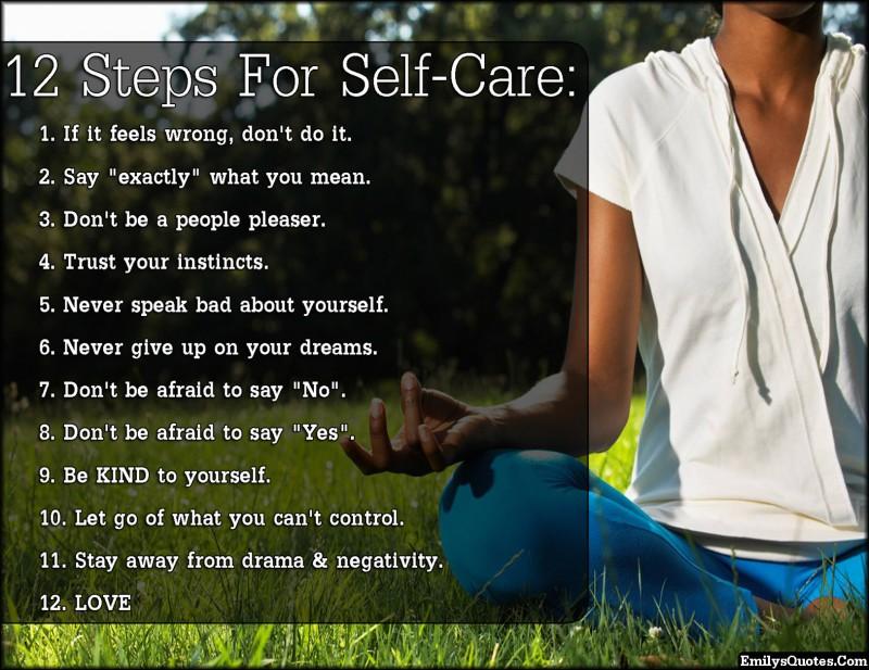 EmilysQuotes.Com-self-care-feelings-trust-dreams-fear-kind-letting-go-drama-negative-love-relationship-inspirational-health-advice-unknown