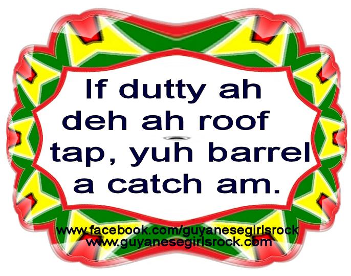 Guyanese Proverb.09-10-13